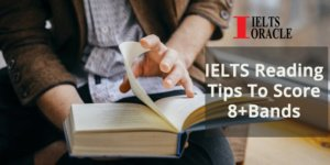 Reading tips to score 8+ bands in IELTS